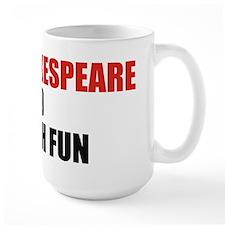 I Bet Shakespeare Never Had Mug