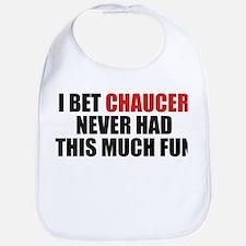 I Bet Chaucer Never Had Bib