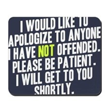 Apologize Mousepad
