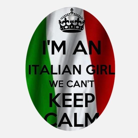 I'm an Italian Girl Oval Ornament