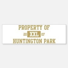 Property of Huntington Park Bumper Bumper Bumper Sticker