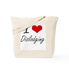 I love Dislodging Tote Bag