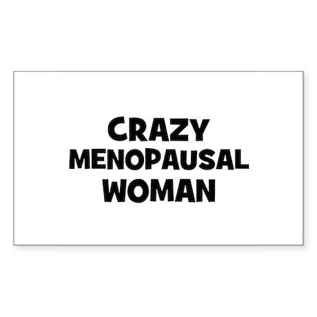 Crazy Menopausal Woman Rectangle Sticker