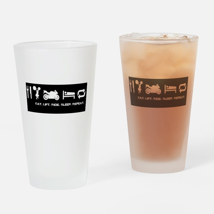 Eat Ride Sleep Drinking Glass
