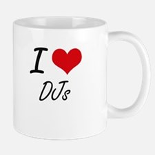 I love DJs Mugs