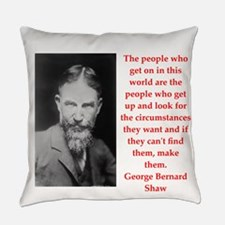 george bernard shaw quote Everyday Pillow