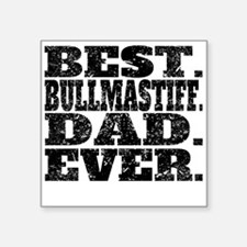 Best Bullmastiff Dad Ever Sticker