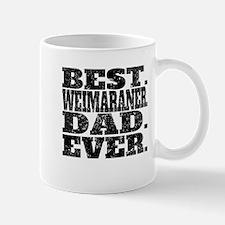 Best Weimaraner Dad Ever Mugs