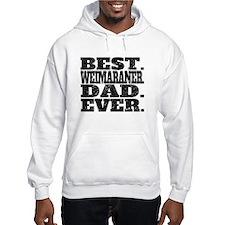 Best Weimaraner Dad Ever Hoodie