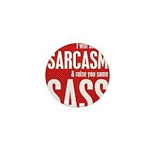 Sarcasm and Sass Mini Button