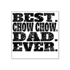 Best Chow Chow Dad Ever Sticker