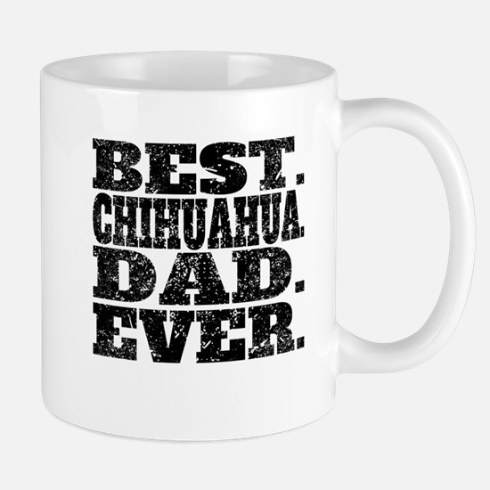 Best Chihuahua Dad Ever Mugs