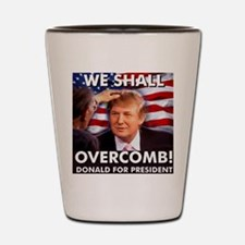 We shall overcomb Shot Glass
