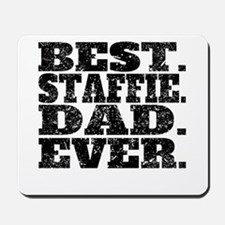 Best Staffie Dad Ever Mousepad