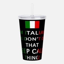 I'm Italian, We Don't Do That Acrylic Double-wall