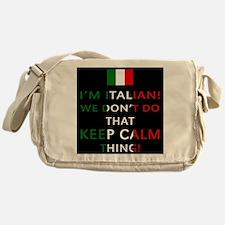 I'm Italian, We Don't Do That Messenger Bag