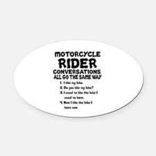 MOTORCYCLE RIDER CONVERSATIONS  Oval Car Magnet