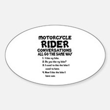 MOTORCYCLE RIDER CONVERSATIONS  Sticker (Oval)
