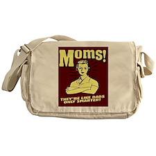 Moms..Only Smarter Messenger Bag