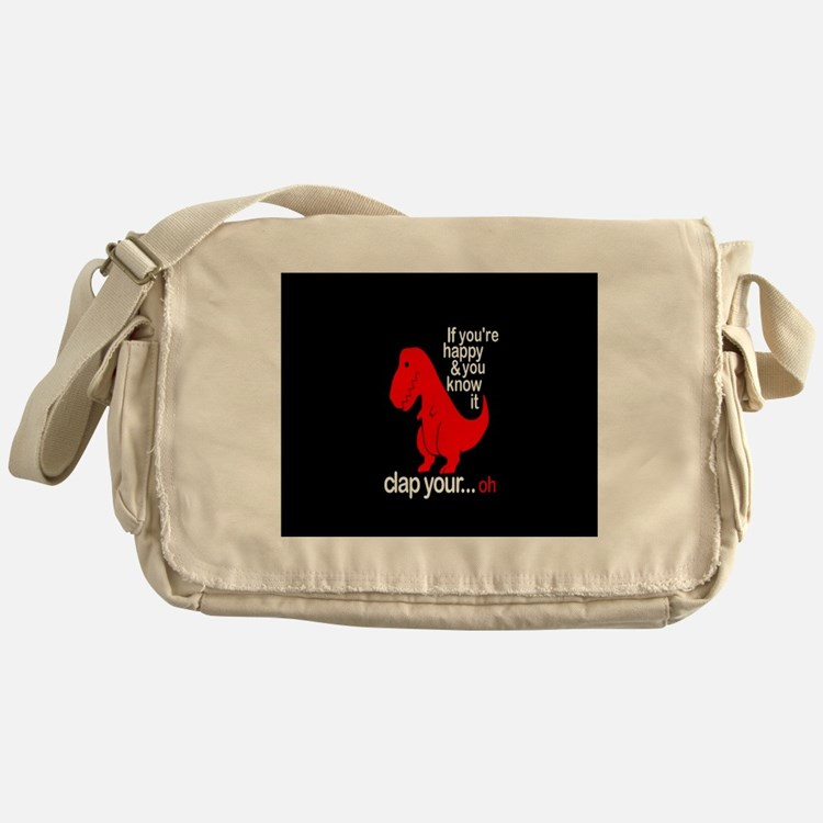 T-Rex Happy and ya know it Messenger Bag