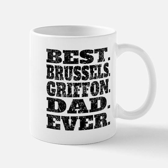 Best Brussels Griffon Dad Ever Mugs