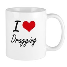 I love Dragging Mugs