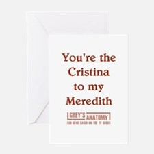YOU'RE THE CRISTINA... Greeting Card