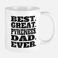 Best Great Pyrenees Dad Ever Mugs