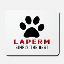 LaPerm Simply The Best Cat Designs Mousepad