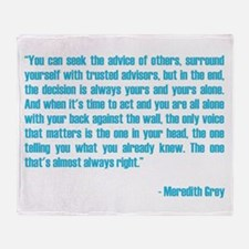 MEREDITH QUOTE Throw Blanket