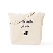 Damn i'm glad im not blind Tote Bag