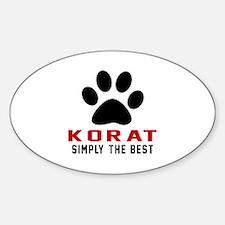 Korat Simply The Best Cat Designs Sticker (Oval)