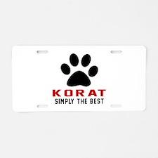 Korat Simply The Best Cat D Aluminum License Plate