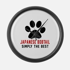 Japanese Bobtail Simply The Best Large Wall Clock