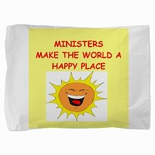 MINISTERS.png Pillow Sham