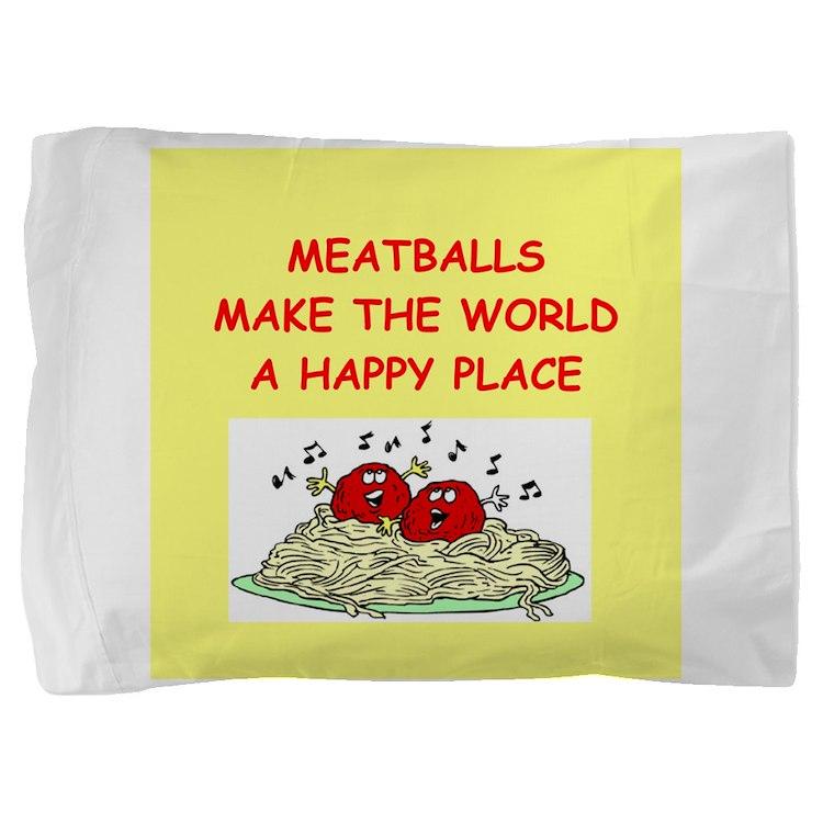 MEATBALLS.png Pillow Sham