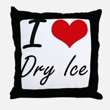 I love Dry Ice Throw Pillow