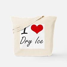 I love Dry Ice Tote Bag