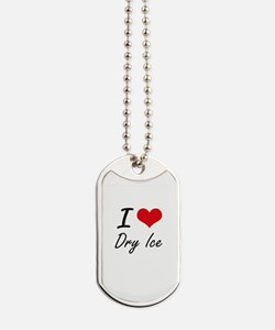 I love Dry Ice Dog Tags