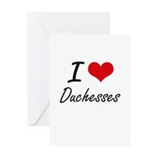 I love Duchesses Greeting Cards