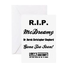 R.I.P. McDREAMY Greeting Card