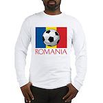 Romanian Soccer (2) Long Sleeve T-Shirt