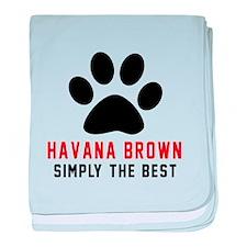 Havana Brown Simply The Best Cat Desi baby blanket