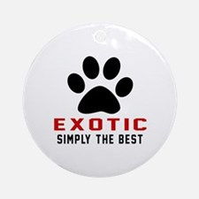 Exotic Simply The Best Cat Designs Round Ornament