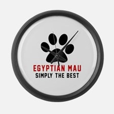 Egyptian Mau Simply The Best Cat Large Wall Clock