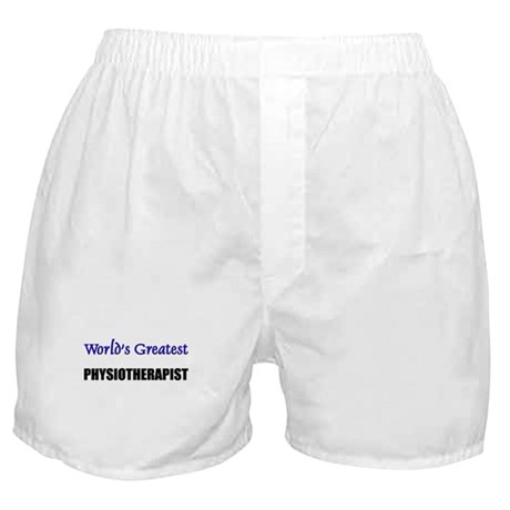 Worlds Greatest PHYSIOTHERAPIST Boxer Shorts