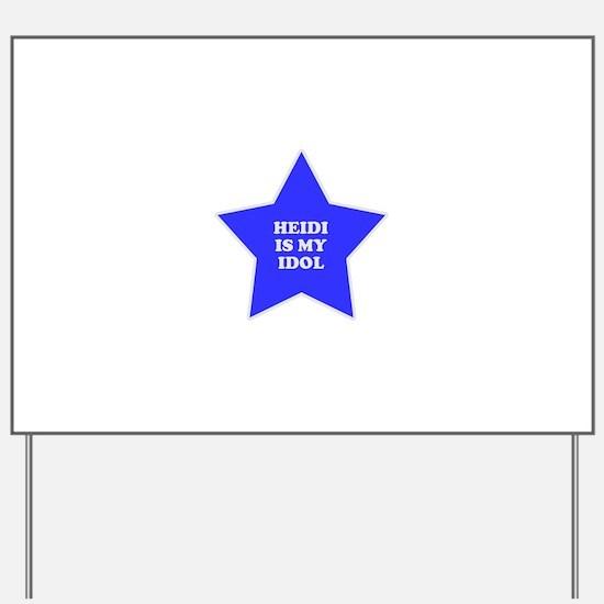 star-heidi.png Yard Sign