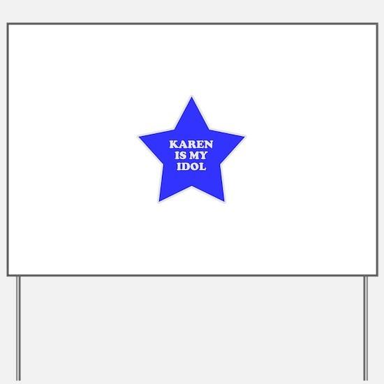 star-karen.png Yard Sign