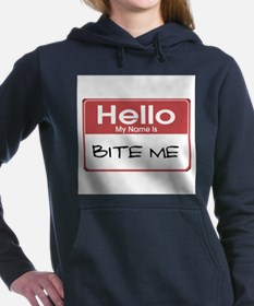 my-name-is-bite-me-10X10.png Women's Hooded Sweats
