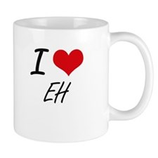 I love EH Mugs